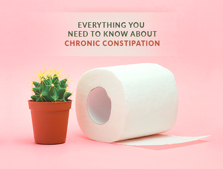 Everything you need to know about Chronic Constipation